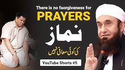 There is no forgiveness for Prayers Molana Tariq Jameel Shorts 5