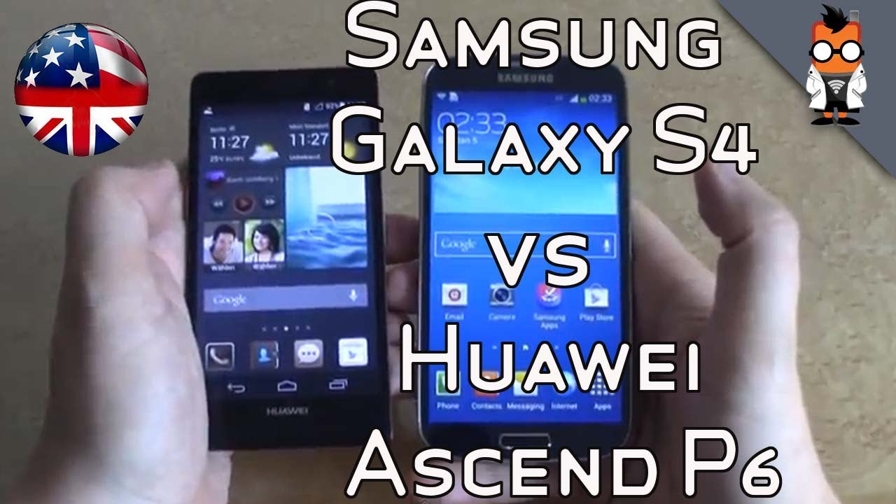 Huawei Ascend P6 vs Samsung Galaxy S4 Comparison - YouTube