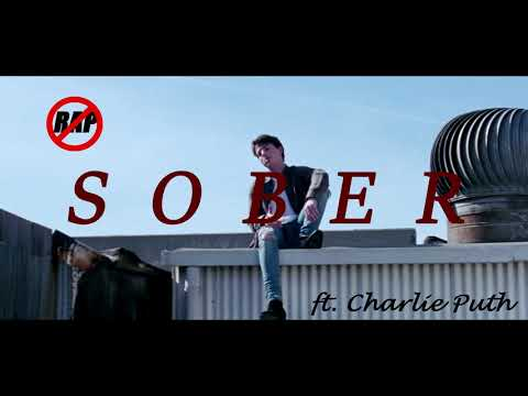 Sober [NO RAP] - ft. Charlie Puth