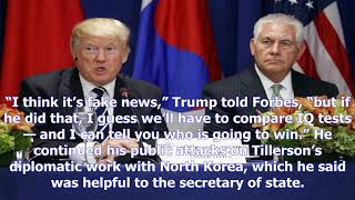 Trump challenges tillerson to 'iq test' after secretary of state calls him a 'moron'- [News 24h]