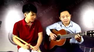 Cover Hòa Tấu Sáo Và đàn guitar hay nhất