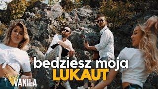 LUKAUT - Będziesz Moja (Oficjalny teledysk) DISCO POLO 2019