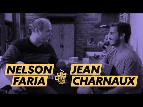 Um café lá em casa com Jean Charnaux e Nelson Faria