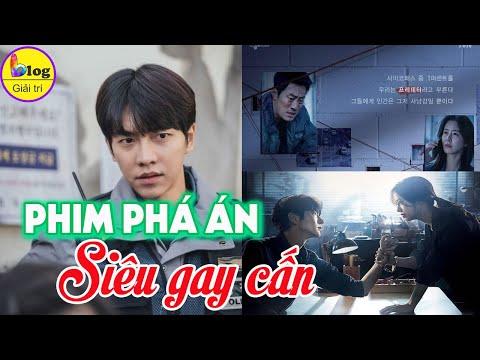 9 Bộ phim PHÁ ÁN xứ Hàn từ hài té ghế đến sợ xanh mặt