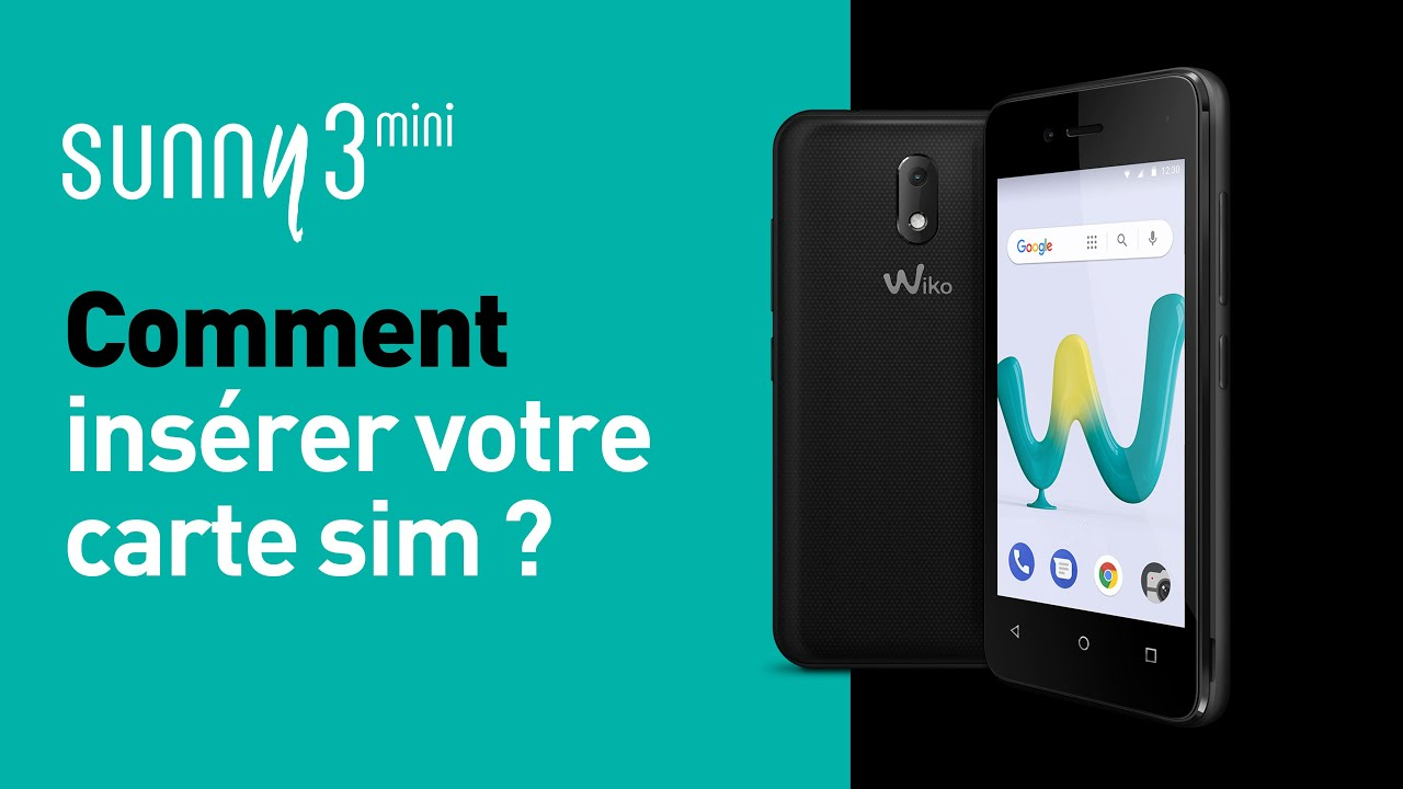 Wiko Sunny 3 Mini Comment Inserer Votre Carte Sim Youtube