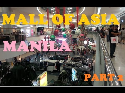 SM Mall Of Asia Manila Philippines Part 2