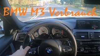 BMW M3 F80 Verbrauch / Fuel Consumption
