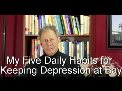 My Five Daily Habits for Keeping Depression at Bay