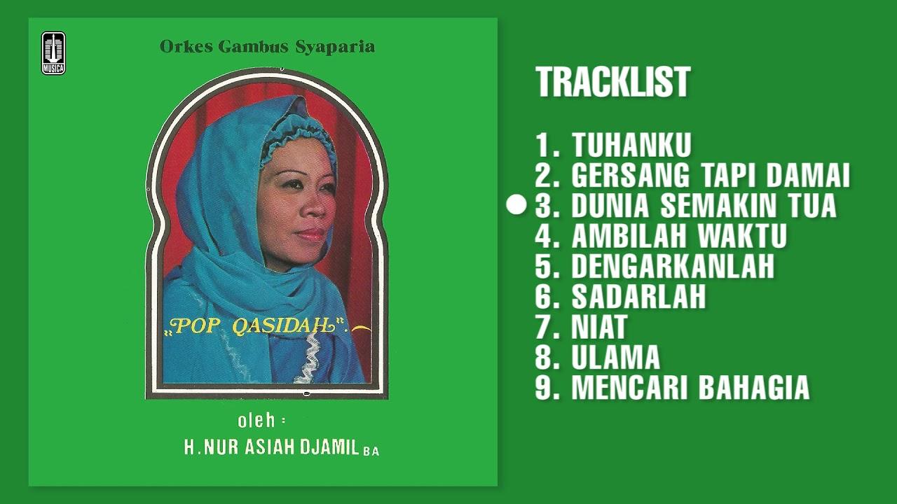 H. NUR. ASIAH JAMIL - ALBUM POP QASIDAH - TUHANKU | Audio HQ