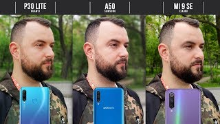 VERSUS! Samsung Galaxy A50, Huawei P30 Lite и Xiaomi Mi 9 SE