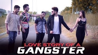 Love Story Of A Gangster || Gangster life || - Bharat Fury