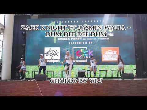 DUM DEE DEE DUM - ZACK KNIGHT Ft JASMIN WALIA | CHOREO By YP.J | ZUMBA