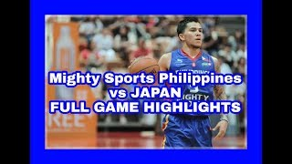 Mighty Sports Philippines vs Japan (Jones Cup 2019)
