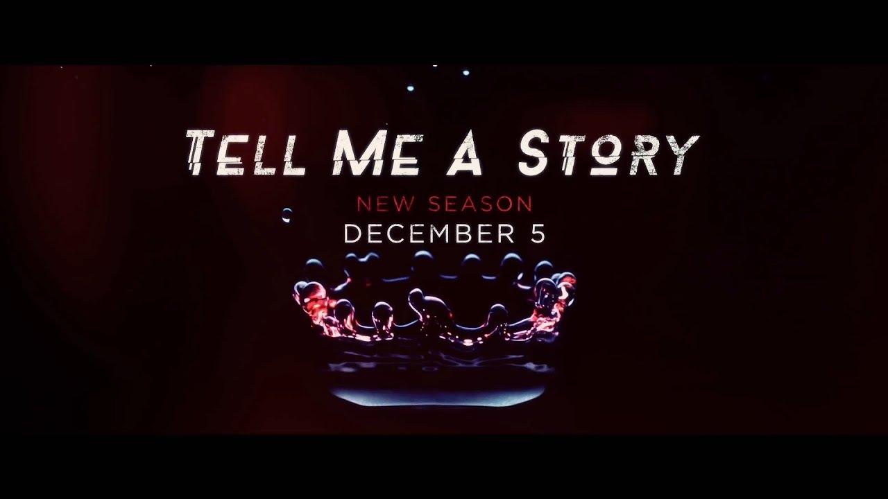 Download Tell Me A Story Season Two Promo