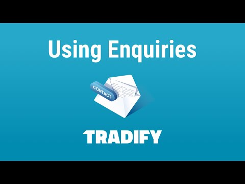 Using Enquiries In Tradify