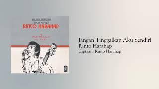 Download Rinto Harahap - Jangan Tinggalkan Aku Sendiri (Official Audio)