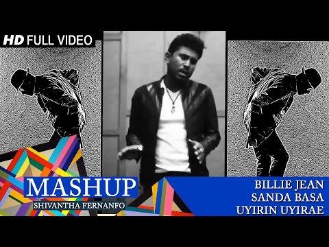 Mashup Cover - Billie Jean / Sanda basa / Uyirin uyirae | Shivantha Fernando
