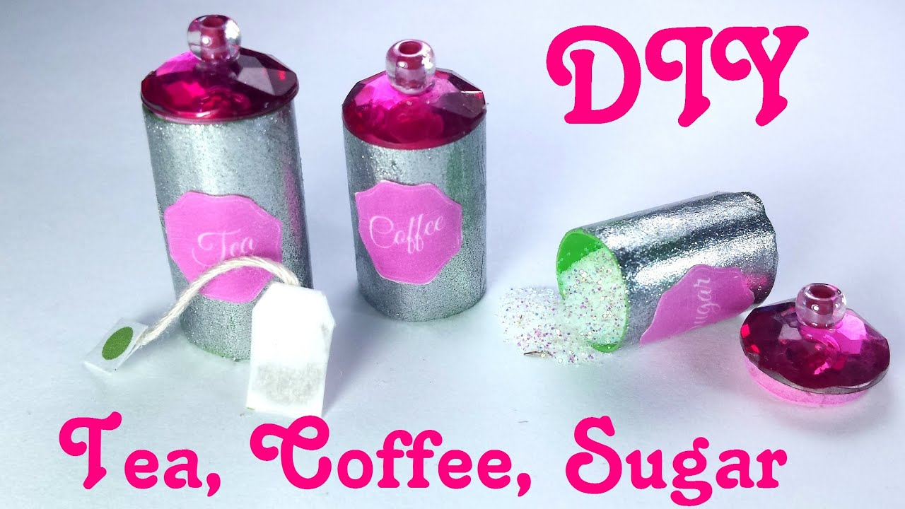 diy miniature tea bags coffee sugar canisters dollhouse diy miniature tea bags coffee sugar canisters dollhouse kitchen youtube