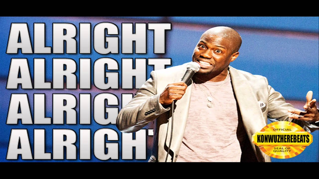 Kevin Hart Anthem -You Gone Learn Today ( Song ) Alright ...