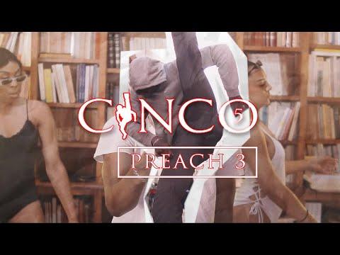 Youtube: CINCO – PREACH 3