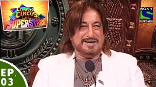 Comedy Circus Ke Superstars - Episode 3 - Villians Special with Shakti Kapoor