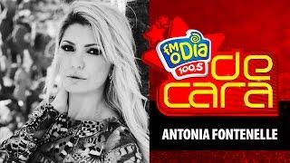 FM O Dia De Cara com Antonia Fontenelle (Melhores Momentos)