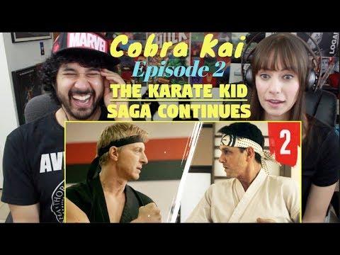 "COBRA KAI Ep. 2 - ""Strike First"" - The KARATE KID Saga Continues - REACTION & REVIEW!!!"