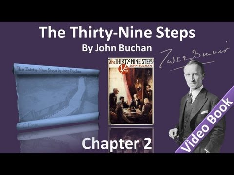 Chapter 02 - The Thirty-Nine Steps by John Buchan - The Milkman Sets Out on his Travels