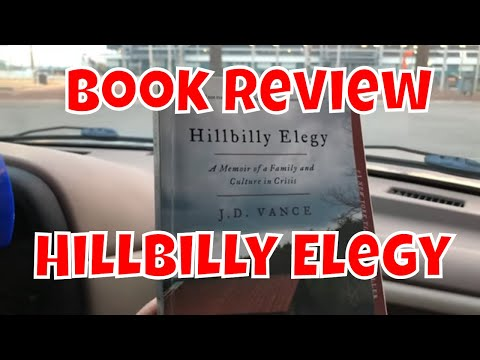 Book Review - Hillbilly Elegy by J. D. Vance