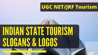 State Tourism Slogans and Logos | UGC NET Tourism Administration and Management | Tourism Talks