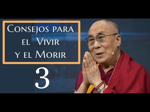 3-Consejos para el Vivir y Morir - Dalai Lama