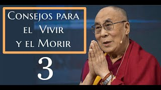 Dalai Lama-3-Consejos para el Vivir y el  Morir