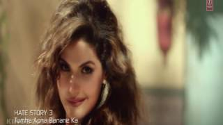 Tumhe Apna Banane Ka Junoon Sir Pe Hai FULL VIDEO Song Hate Story 3