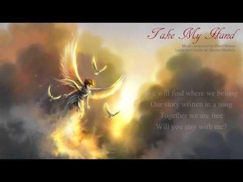 Epic Song ~ Take My Hand [With Lyrics] Elias Nilsson Feat. Claudie Mackula