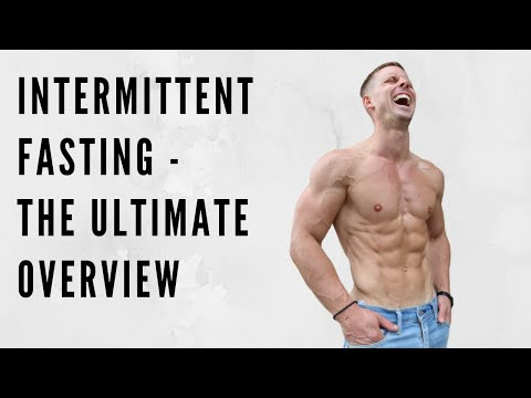INTERMITTENT FASTING - THE ULTIMATE OVERVIEW