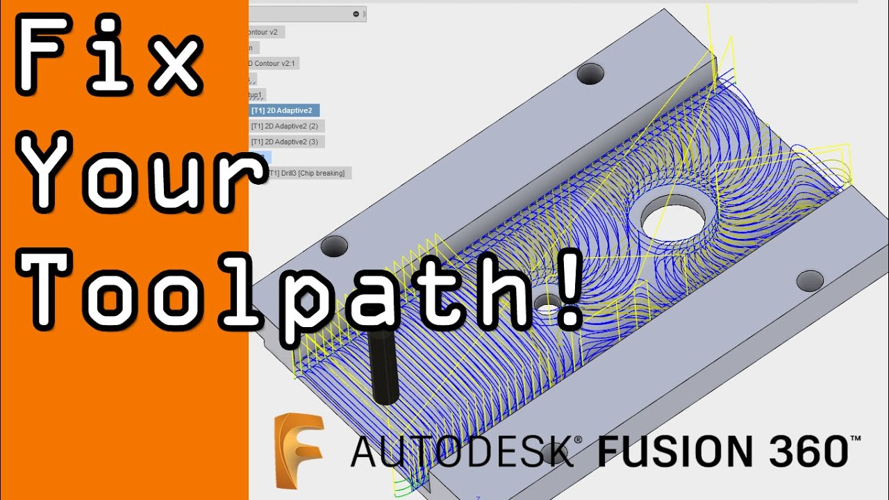 Fixing Fusion 360 CAM Toolpaths: 2D Adaptive and 3D Contour! FF56