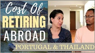 Cost of Retiring Abroad – Portugal & Thailand (#Portugal #Thailand)