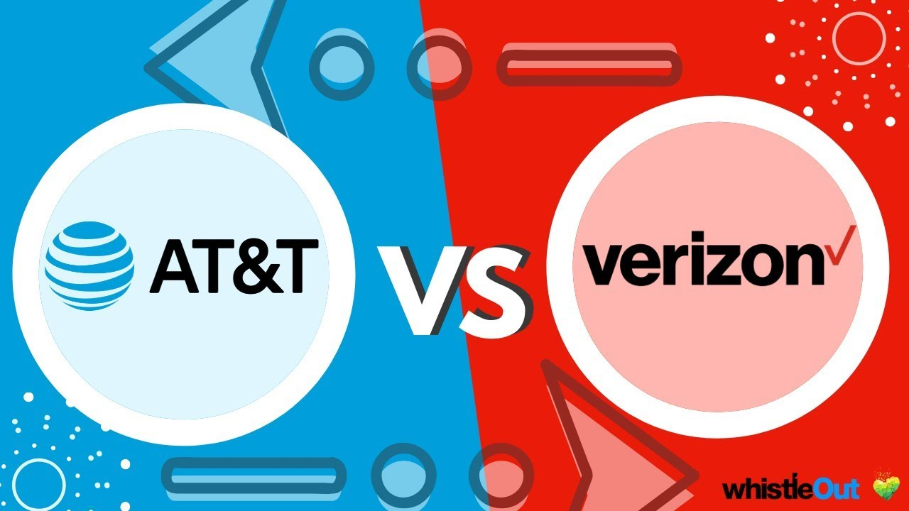 At T Vs Verizon Which Carrier Is Better Whistleout