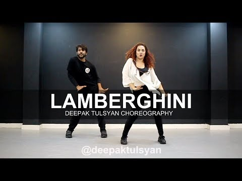 Lamberghini  The Doorbeen  Deepak Tulsyan Choreography  ft Sanchi Paul
