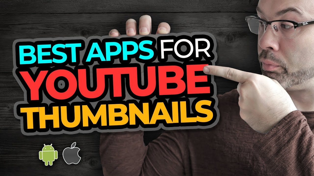 Best Apps To Make Youtube Thumbnails Youtube