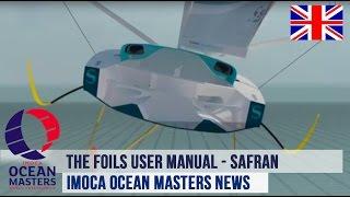 Safran Sailing Team - The foils user manual