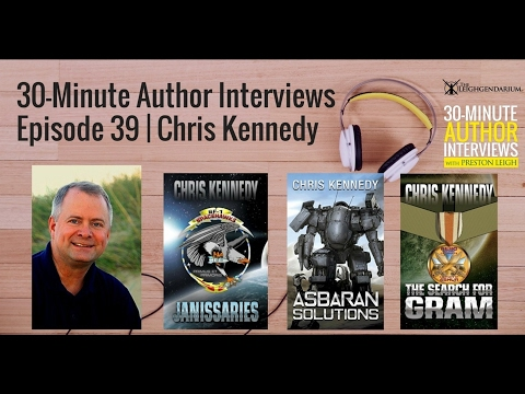 30-Minute Author Interviews | Episode 39 | Chris Kennedy