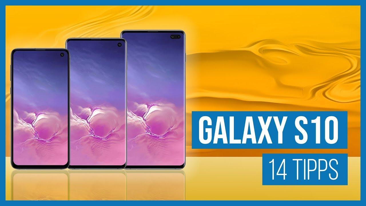 Die besten Tipps für das Samsung Galaxy S10