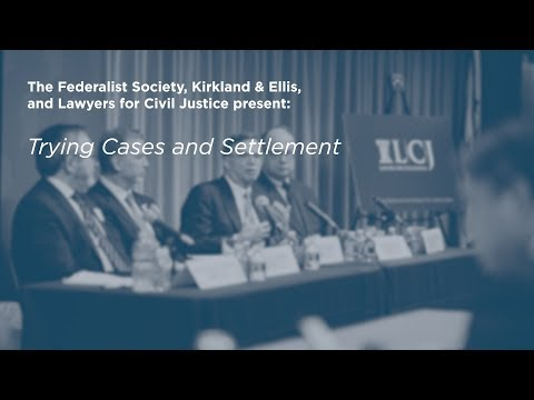 Trying Cases and Settlement [Multidistrict Litigation (MDL) Conference]