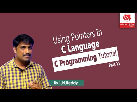 Using Pointers In C Language Part-11 | C Programming Tutorial | By L N Reddy B | Wisdom Jobs thumbnail