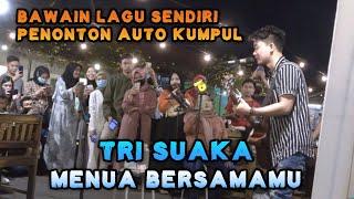 MENUA BERSAMAMU - TRI SUAKA (LIVE) PENDOPO LAWAS JOGJA