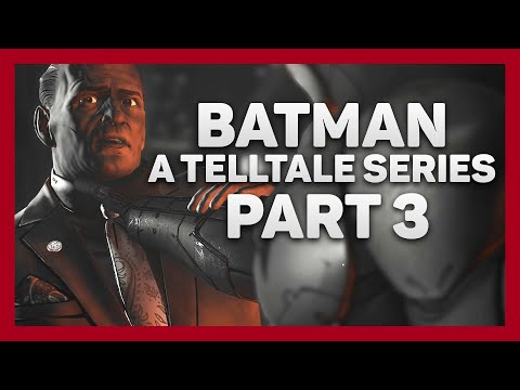 Batman: Telltale Series | Part 3 | Shadows Edition | Wayne Corruption