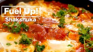 Shakshuka - poached eggs in tomato sauce | Fuel Up! (sport nutrition series)