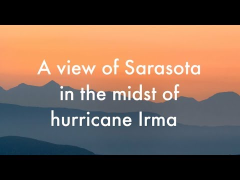 A view of Sarasota in the midst of hurricane Irma 🌀