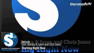 Cerf, Mitiska & Jaren and Chris Jones - Starting Right Now (Original Club Mix)